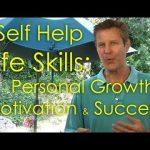 Improve Your Life Skills. Motivation & Success Tips. Self Help Personal Growth/Improvement Strategy