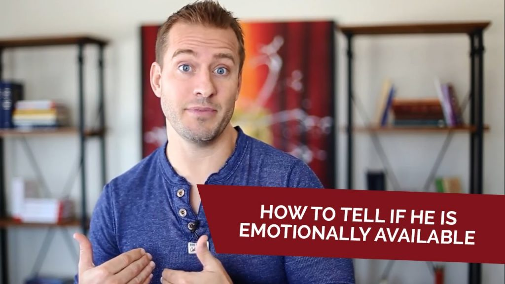 How to tell if he is emotionally available