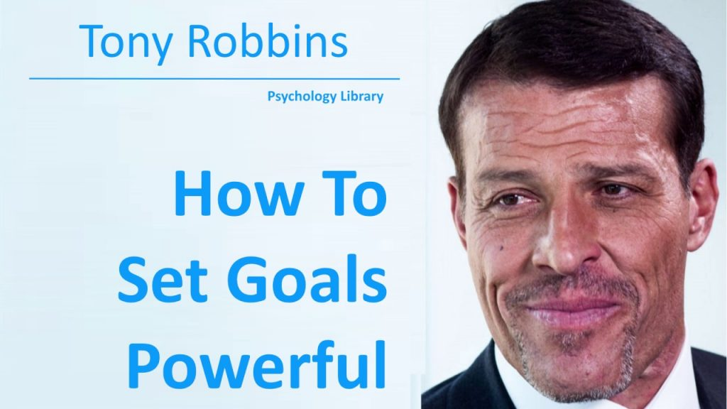 Tony Robbins – How To Set Goals Powerful! – Psychology audiobook