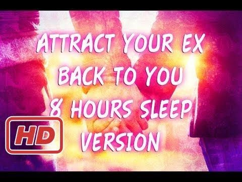 #Attract Your Ex Back to You! 8 Hour Sleep Version | Subliminals + Binaural Beat