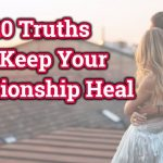 Top 10 Truths to Keep Your Relationship Healthy | 10 Relationship Tips Everyone NeedS