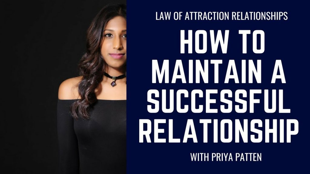 Law Of Attraction Relationships – How To Maintain A Successful Relationship