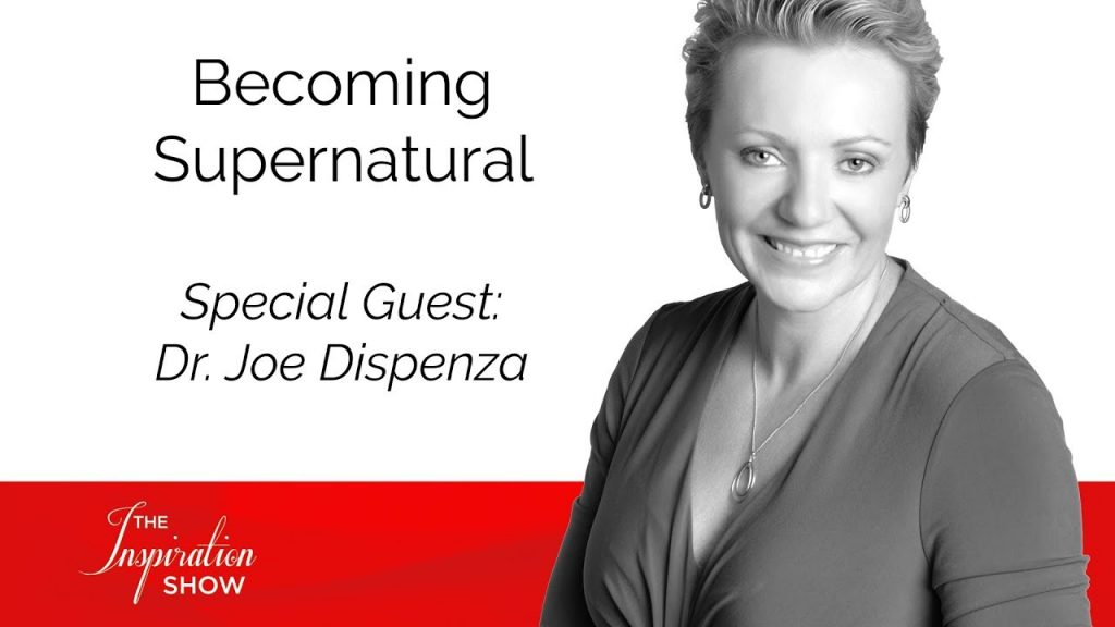 Becoming Supernatural With Dr. Joe Dispenza – Personal Development – Mind Movies