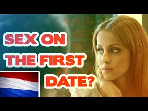 Would a Dutch girl have sex on the first date?