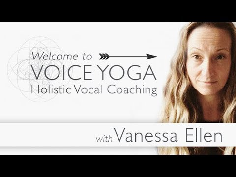 Voice Yoga – Change your voice and your relationship to it