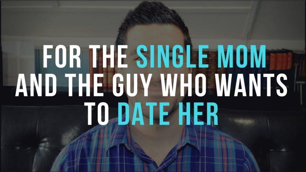 Christian Single Moms and Dating (Advice for Single Moms and Guys Considering Dating a Single Mom)