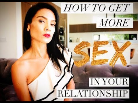 INTIMACY: How To Get More Sex In Your Relationship