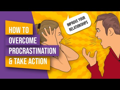 How To Overcome Procrastination & TAKE ACTION || Improve Your RELATIONSHIPS || LOOSE WEIGHT FAST NOW