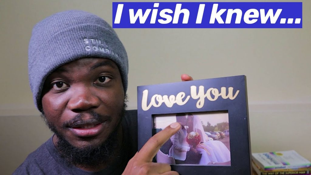 5 THINGS I WISH I KNEW BEFORE I GOT MARRIED | Relationship Advice for African Men