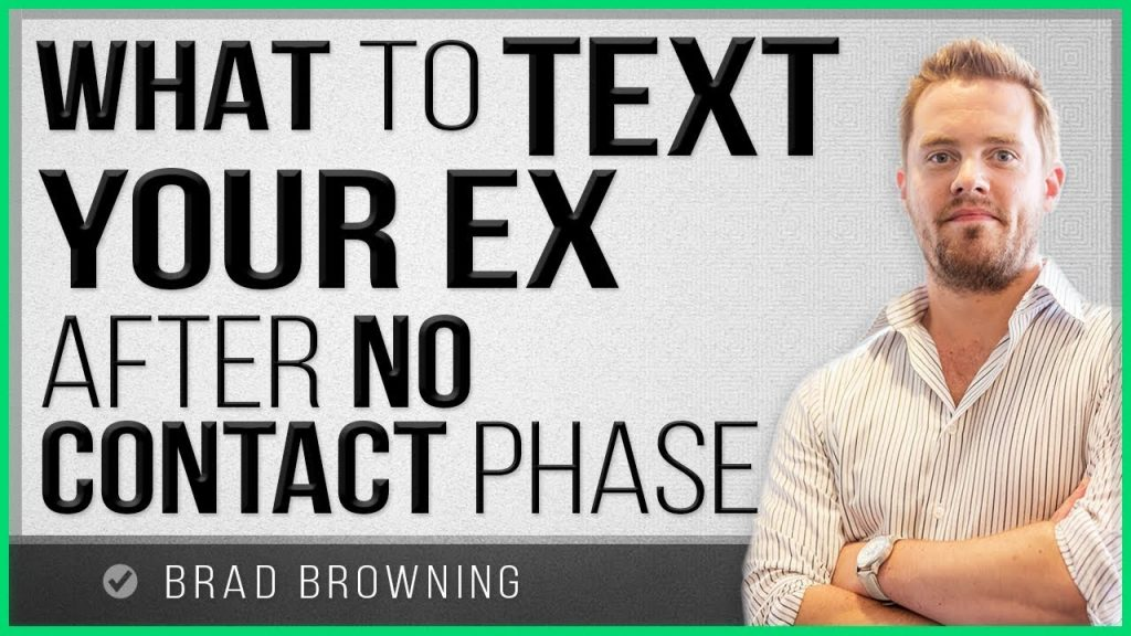 What to Text Your Ex After No Contact!
