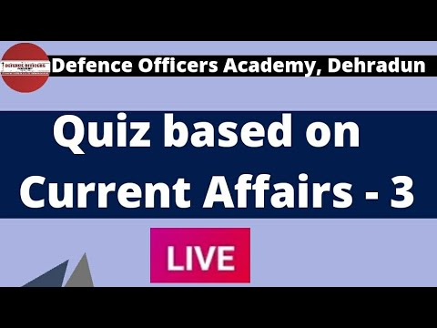 Quiz based On Current Affairs – 3 |Live🔴| DOA