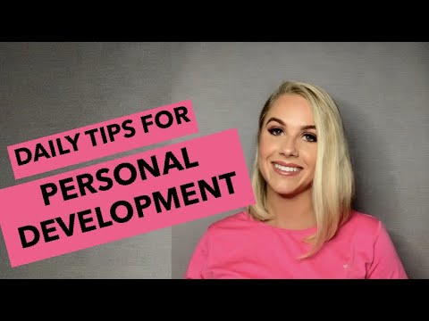 [LIFE ADVICE] – Daily Tips For Improving Your Personal Development