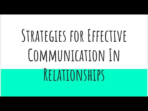 Strategies for Effective Communication in Relationships