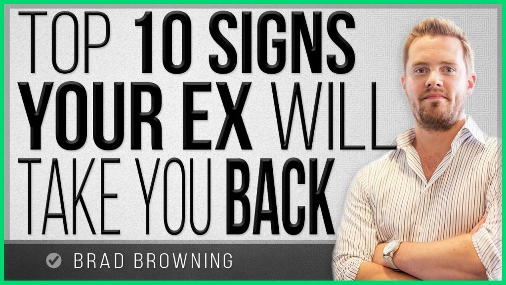 Top 10 Signs Your Ex Will Take You Back