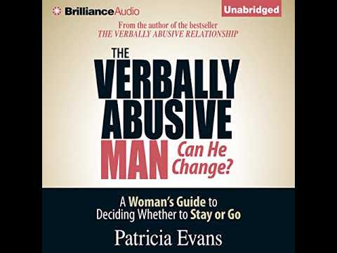 The Verbally Abusive Man, Can He Change? (Audiobook) by Patricia Evans