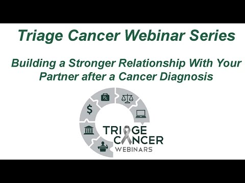 Triage Cancer Webinar – Building a Stronger Relationship With Your Partner after a Cancer Diagnosis