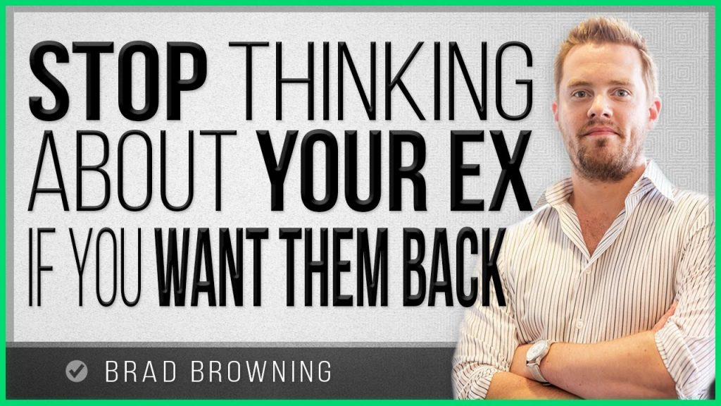Stop Thinking About Your Ex If You Want Them Back