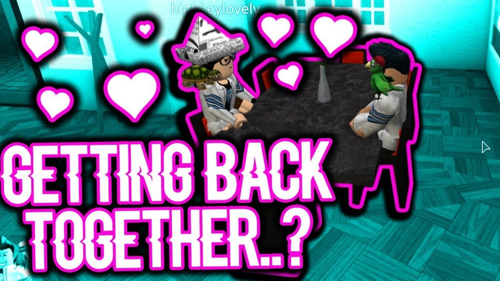 GETTING BACK TOGETHER WITH MY ROBLOX GIRLFRIEND?!